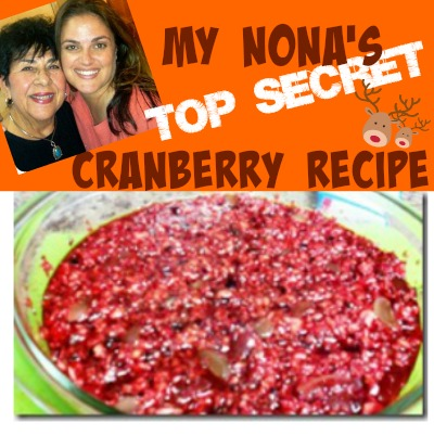 My Nona's Top Secret Cranberry Recipe