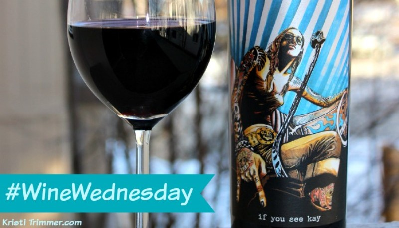 If You See Kay Wine Review #wine #winereview