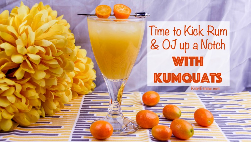 Time to Kick Rum & OJ up a Notch with Kumquats #cocktails #fallcocktails #summercocktails #rum #kumquats