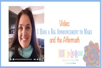 Video: I Have a Big Announcement to Make and the Aftermath