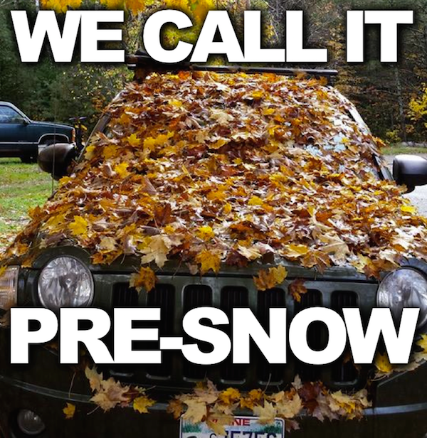 We call it Presnow. #funny #winteriscoming #fallishere #autumn #fallmemes #memes