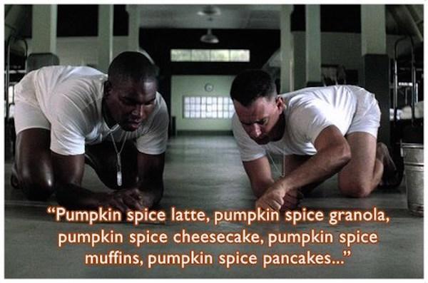 Forrest Gump love Pumpkin Spice! #fall #autumn #fallmemes #memes #psl #pumpkinspice #pumpkinspicelattes