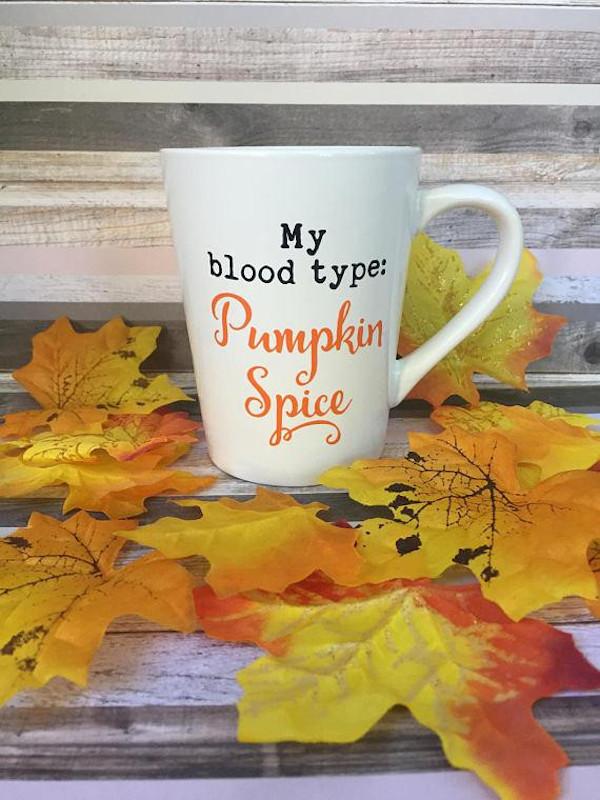 My blood type: Pumpkin Spice #fall #autumn #fallmemes #memes #psl #pumpkinspice #pumpkinspicelattes #pumpkinspicemug #coffeemugs
