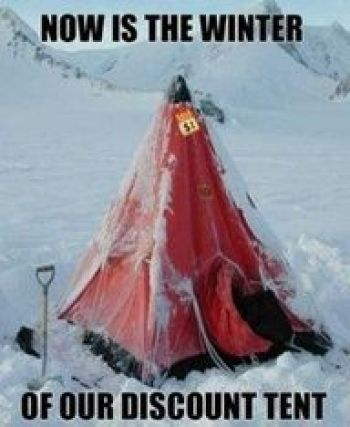 Always buy a good tent! Seriously!! #camping #campingmemes #wintercamping