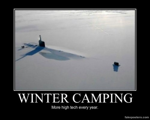 Winter camping - more high tech every year. #camping #campingmemes #wintercamping