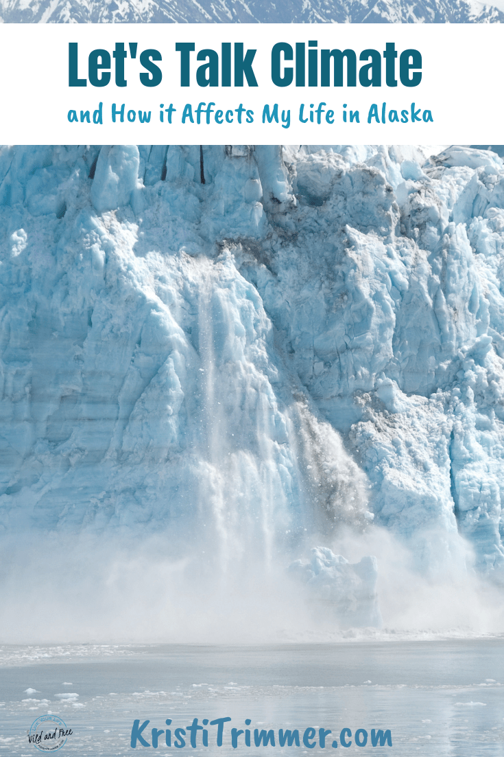 Let's Talk Climate Change in Alaska #alaska #climatechange #glaciers