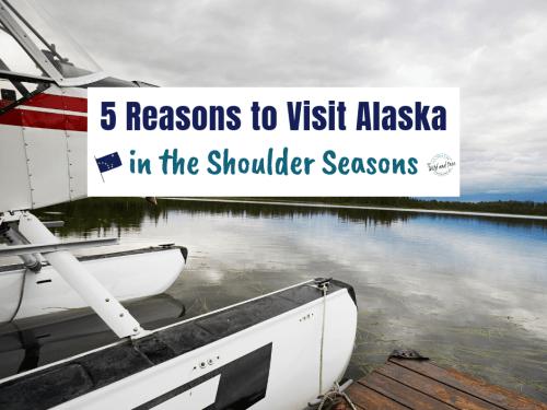 5 Reasons to Visit Alaska in the Shoulder Seasons #alaska #travelalaska #visitalaska