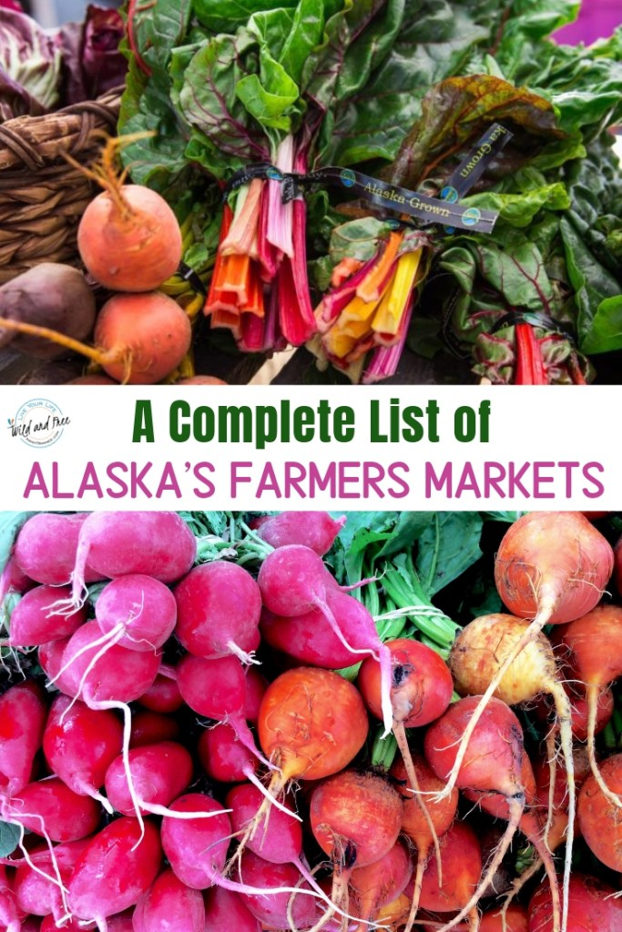 Complete List of Alaska's Farmers Markets to help you shop local during the summer and year round in Alaska #alaska #farmersmarkets #alaskagrown