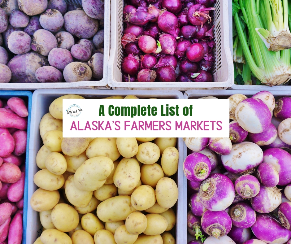 A Complete List of Alaska's Farmers Markets