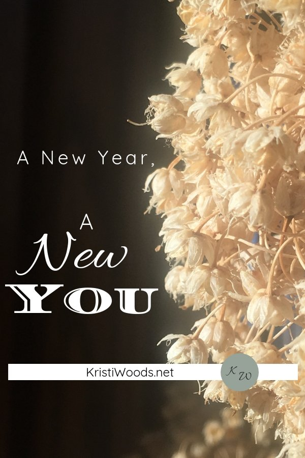 A New Year, A New You on KristiWoods.net