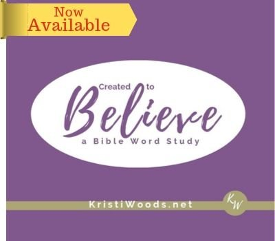 Purple background with white oval and words announcing Created to Believe Bible Word Study