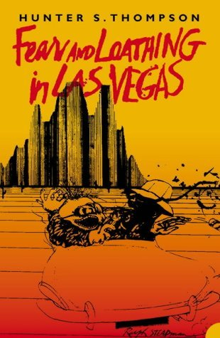 Fear and Loathing in Las Vegas - A Savage Journey to the Heart of the American Dream by Hunter S. Thompson Book Cover