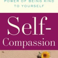 "Review of ""Self-Compassion: The Proven Power of Being Kind to Yourself."""