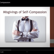 Misgivings of Self-Compassion