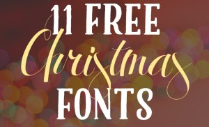 11 Free Christmas Fonts