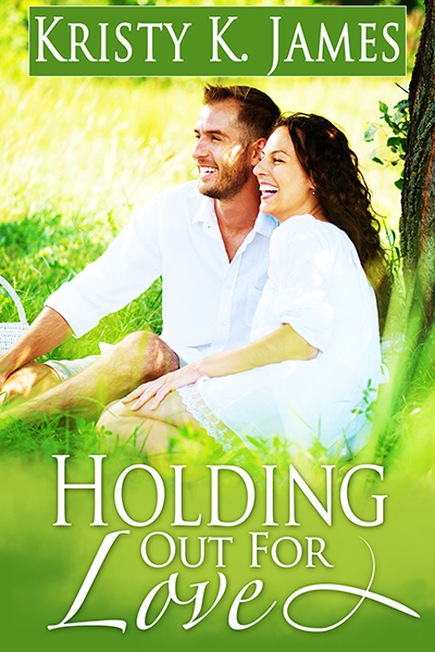 Holding Out For Love by Kristy K. James