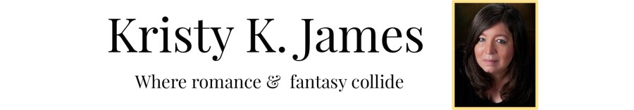 Kristy K James, were romance and fantasy collide.