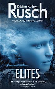 Free Fiction Monday: Elites