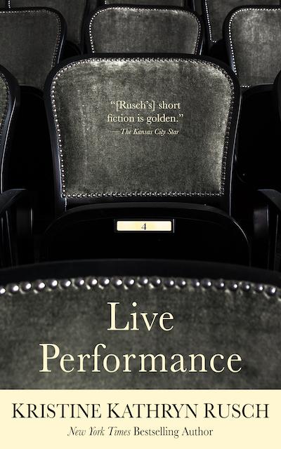 Free Fiction Monday: Live Performance