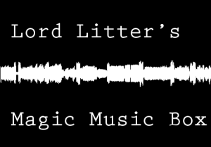 LordLittersMagicMusicBoxLG