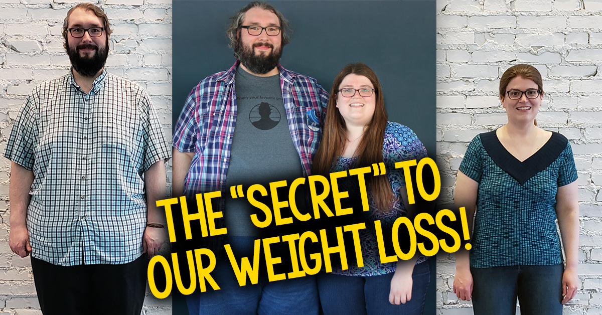 270 Pounds Down! What Is The Secret To Our Weight Loss