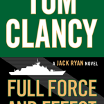 Tom Clancy's Full Force and Effect by Mark Greaney Book Review