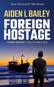 Aiden L Bailey Foreign Hostage Simon Ascroft Series Review