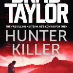 Brad Taylor Hunter Killer Book Review