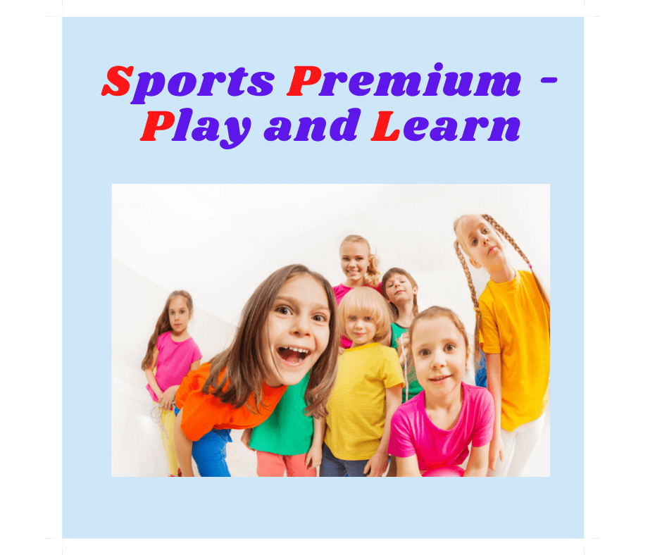 Sports Premium - Play and Learn