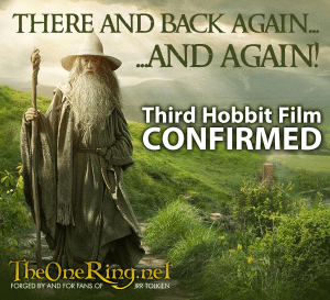 Third 'Hobbit' Film confirmed, according to theonering.net