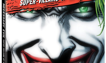 Documentary Preview: Necessary Evil: Super-Villains of DC Comics