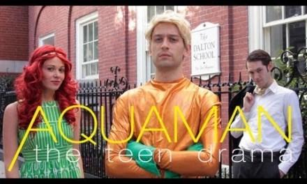 """BleedingCool's """"Aquaman: The Teen Drama"""""""