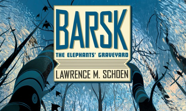 """Barsk: The Elephants' Graveyard"""