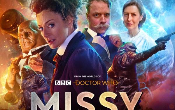 Big Finish Audio Review:  'Missy – Series 2'