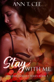 Stay With Me - Ann T Cee