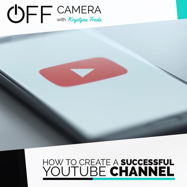 How To Create A Successful YouTube Channel | Krystyna Freda