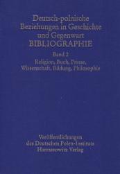 Deutsch-polnische Beziehungen in Geschichte und Gegenwart