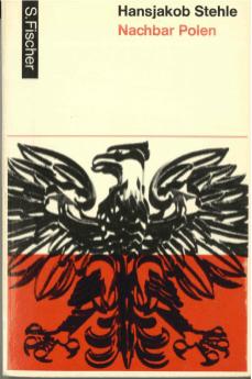 Hansjakob Stehle, Nachbar Polen, Frankfurt-M. 1963