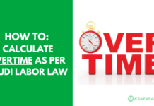 HOW TO CALCULATE OVERTIME AS PER SAUDI LABOR LAW