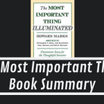 The Most Important Thing By Howard Marks Book Summary