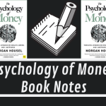The Psychology of Money – Book Summary & Notes