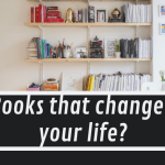 What's one book that changed your life?