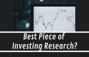 Best Piece of Investing Research?