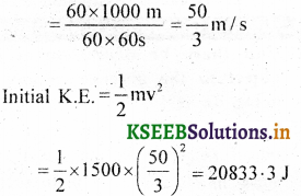 KSEEB Solutions for Class 9 Science Chapter 11 Work and Energy 2