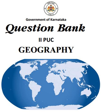 Karnataka 2nd PUC Geography Question Bank with Answers
