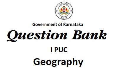 Karnataka 1st PUC Geography Question Bank with Answers