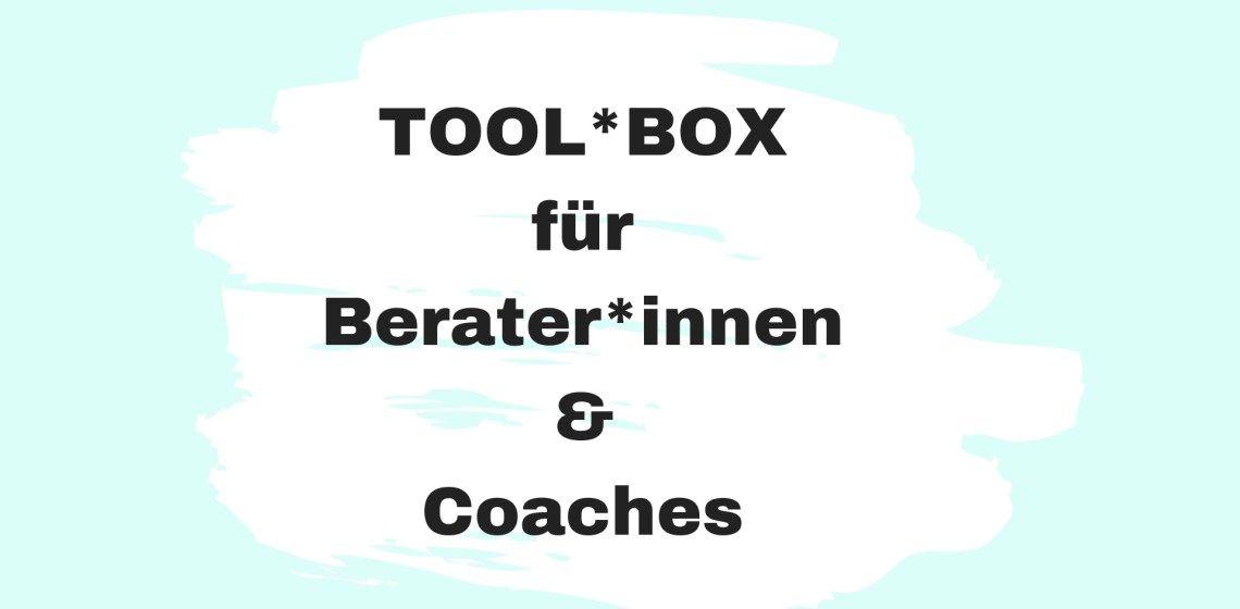 Toolbox Methoden Berater Coach Workshop Seminar