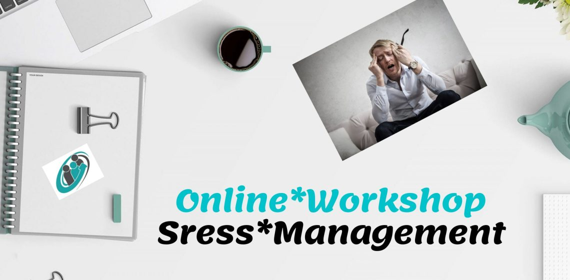 Online Workshop Stressmanagement