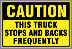 Caution Stops and Backs Frequently Decal