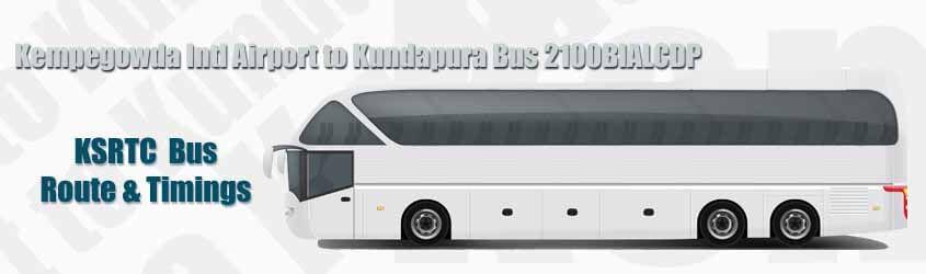 Kempegowda Intl Airport to Kundapura Bus 2100BIALCDP
